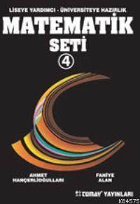 Liseye YArdımcı - Üniversiteye Hazırlık Matematik Seti 4