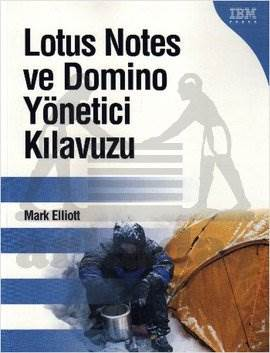 Lotus Notes ve Domino Yöneticisi Klavuzu