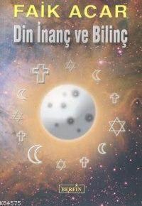 Din İnanç Ve Bilinç
