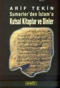 Sümerler den İslam'a Kutsal Kitaplar ve dinler