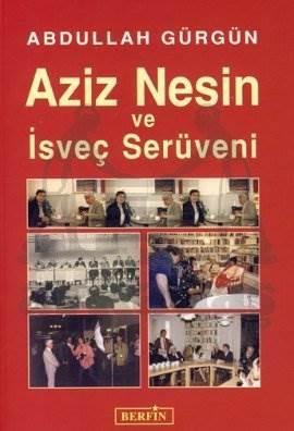 Aziz Nesin ve İsveç Serüveni