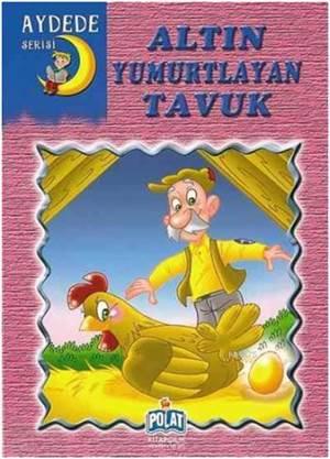 Altın Yumurtlayan Tavuk; Aydede Serisi