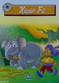 Küçük Fil; Dünya Çocukları Ve Hayvan Dostları