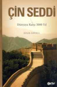 Çin Seddi Dünyaya Karşı 300 Yıl