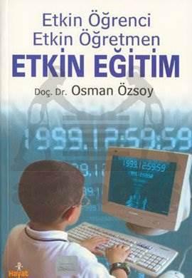 Etkin Eğitim / Doç. Dr. Osman Özsoy