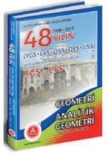 50 Yılın YGS LYS Geometri Analitik Geometri Soru Bankası Çözümleri (1966-2015)