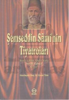 Şemseddin Sami'nin Tiyatroları