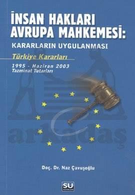 İnsan Hakları Avrupa Mahkemesi : Kararların Uygulanması