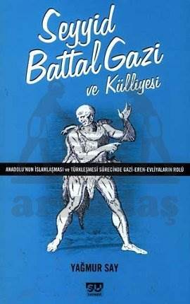 Seyyid Battal Gazi ve Külliyesi