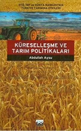 Küreselleşme ve Tarım Politikaları