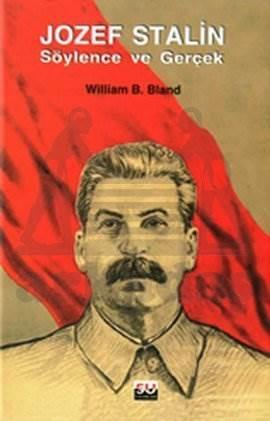 Jozef Stalin Söylence ve Gerçek