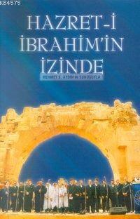 Hazreti İbrahimin İzinde