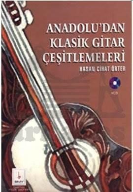 Anadolu dan Klasik Gitar çeşitlemeleri