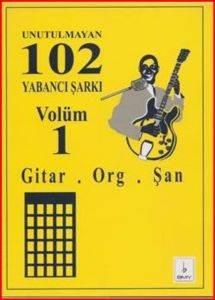 Unutulmayan 102 Yabancı Şarkı Volüm 1