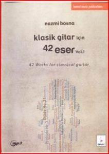 Klasik Gitar İçin 42 Eser Vol 1