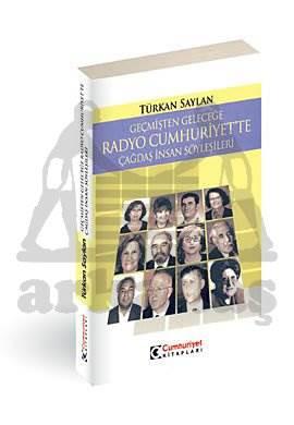 Radyo Cumhuriyet'Te Çağdaş İnsan Söyleşileri