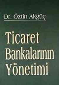 Ticaret Bankalarının Yönetimi