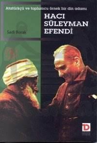 Hacı Süleyman Efendi Atatürkçü ve Toplumcu Örnek Bir Din Adamı