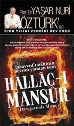 Hallac-I Mansur (2 Cilt Takım); Darağacında Miraç