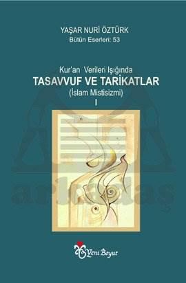 Kur'an Verileri Işığında Tasavvuf ve Tarikatlar