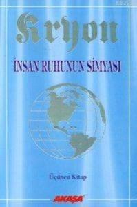 Kryon İnsan Ruhunun Simyası Üçüncü Kitap