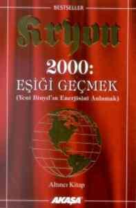 2000 Eşiği Geçmek Yeni Binyılın Enerjisini Anlamak