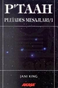 P'taah Pleiades Mesajları/1