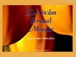Kur´An´Dan Evrensel Mesajlar