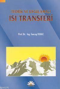 Teorik ve Uygulamali Isi Transferi