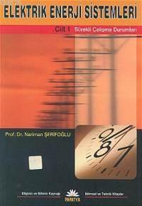 Elektrik Enerji Sistemleri 1; Sürekli Çalisma Durumlari