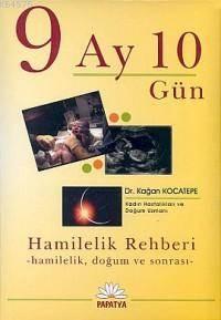 9 Ay 10 Gün; Hamil ...