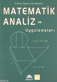 Matematik Analizi ve Uygulamalari