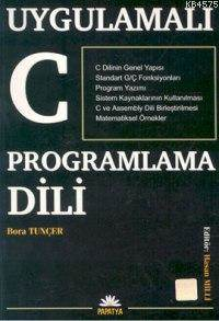 Uygulamali C Programlama Dili