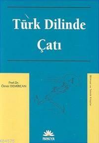 Türk Dilinde Çati