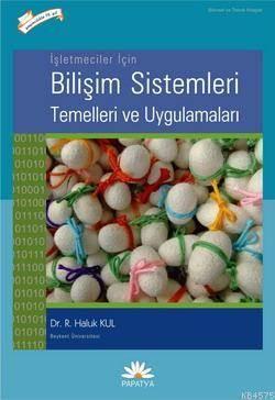 Isletmeler Için Bilisim Sistemleri Temelleri ve Uygulamalari