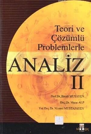 Teori Ve Çözümlü Problemlerle Analiz 2