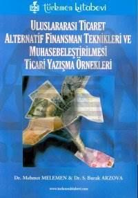 Uluslararası Ticaret Alternatif Finansman Teknikleri