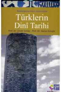 Başlangıçlarından Günümüze Türklerin Dini Tarihi