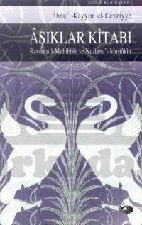 Aşıklar Kitabı Ravdatu'l-Muhibbin ve Nuzhatu'l-Muştakin