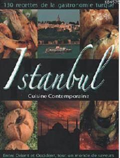 İstanbul Cuisine Contemporaine