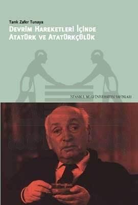 Devrim Hareketleri İçinde Atatürk ve Atatürkçülük