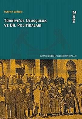 Türkiye'de Ulusçuluk ve Dil Politikaları