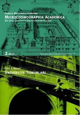 Microcosmographia Academica: Bir Genç Üniversite Politikacısına Kılavuz