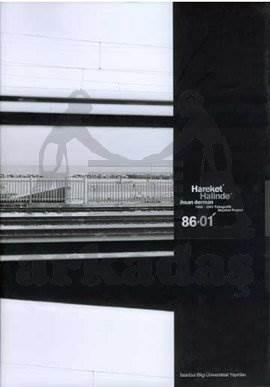 Hareket Halinde: 1986-2001 Fotograf ik Seyahat Projesi