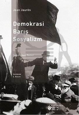 Demokrasi, Barış, Sosyalizm
