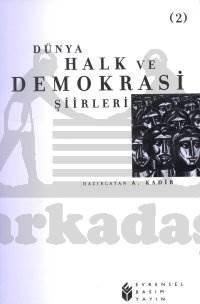 Dünya Halk ve Demokrasi Şiirleri -2