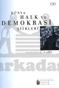 Dünya Halk ve Demokrasi Şiirleri - 3