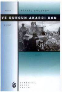Ve Durgun Akardı Don-2