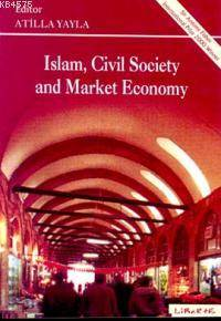 İslam Sivil Socaity And Market Economy