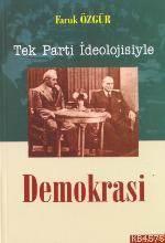 Tek Parti İdeolojisiyle Demokrasi